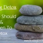 When To Detox Naturopathic Doctor Denver Colorado