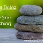 Detox Dry Skin Brushing Naturopathic Doctor Denver Colorado