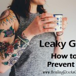 Prevent Leaky Gut Naturopathic Doctor Denver Colorado