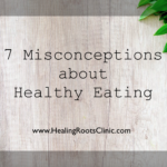 Misconceptions Healthy Eating